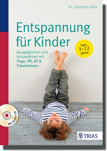 Entspannung für Kinder - Buch + Entspannungs-CD