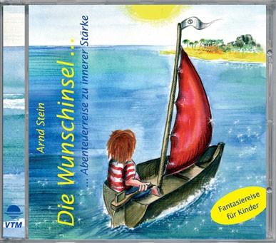 Die Wunschinsel ... - Entspannungsmärchen-CD