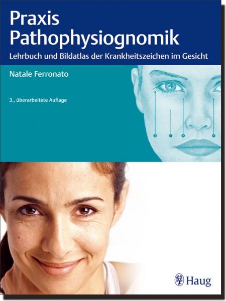 Praxis Pathophysiognomik