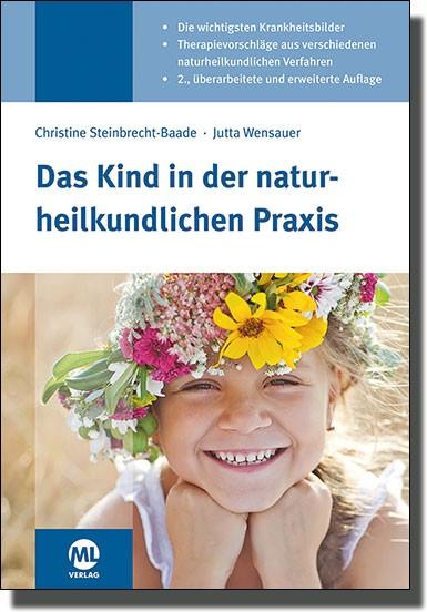 Das Kind in der naturheilkundlichen Praxis