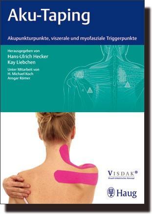 Aku-Taping - Akupunkturpunkte, viszerale und myofasziale Triggerpunkte