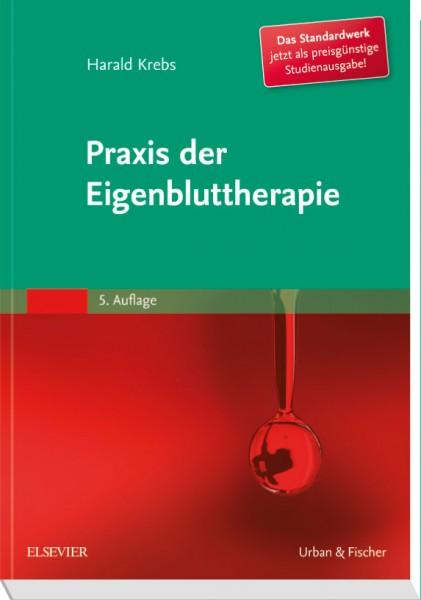 Praxis der Eigenbluttherapie - Studienausgabe