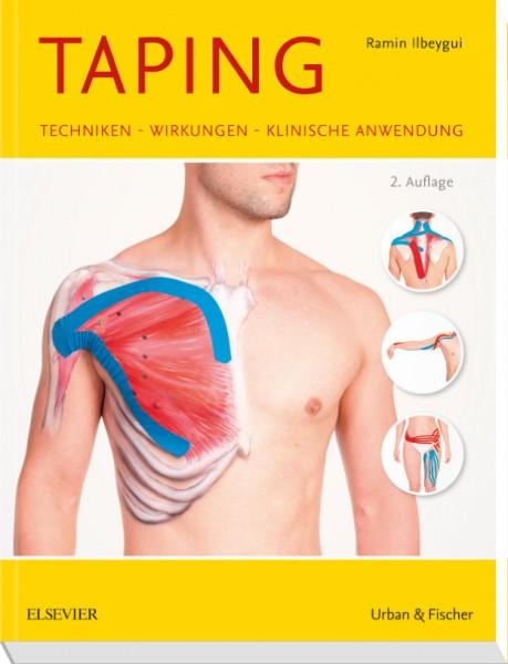 Taping - Techniken - Wirkungen - Klinische Anwendung - Buch - U&F