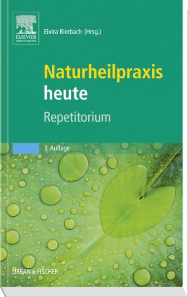 Naturheilpraxis heute - Repetitorium