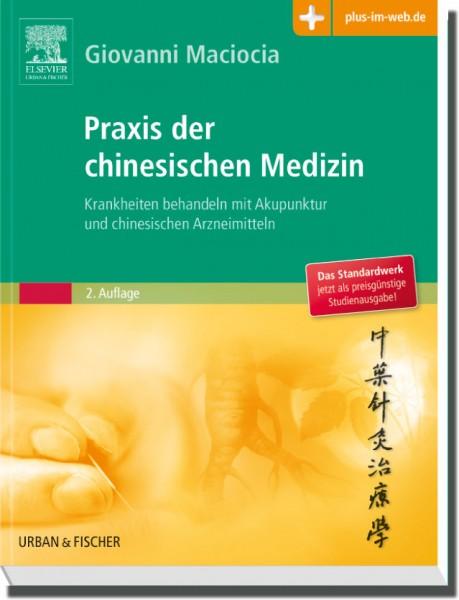 Praxis der chinesischen Medizin - Studienausgabe