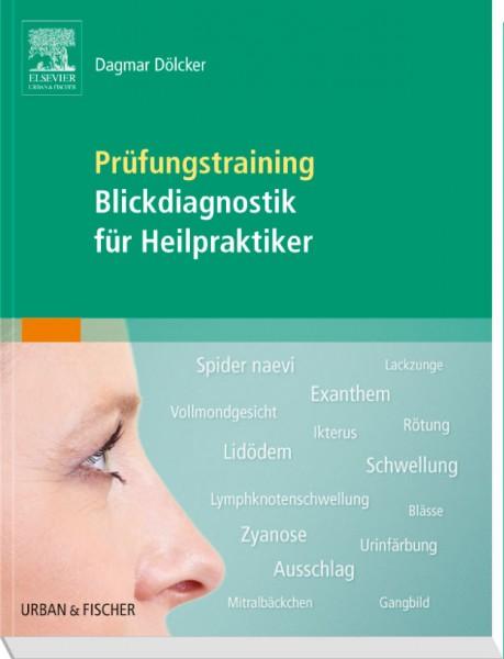 Prüfungstraining Blickdiagnose für Heilpraktiker